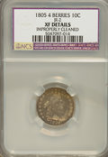 Early Dimes, 1805 10C 4 Berries--Improperly Cleaned--NCS. XF Details....