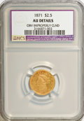 1871 $2 1/2 --Obverse Improperly Cleaned--NCS. AU Details. NGC Census: (5/103). PCGS Population (17/50). Mintage: 5,350...