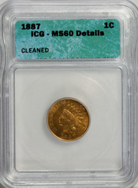 1887 1C --Cleaned--MS60 ICG. NGC Census: (0/152). PCGS Population (0/62). Mintage: 45,226,484. Numismedia Wsl. Price for...