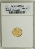 Commemorative Gold, 1922 G$1 Grant no Star--Cleaned--ANACS. AU58 Details....