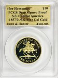S.S.C.A. Relic Gold Medals, 1857/0 $10 49er Horseman Restrike Deep Cameo Proof PCGS. S.S.Central America. .943 Fine Cal Gold. Justh and Hunter. .Fr...