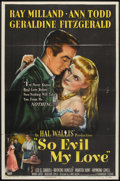 """Movie Posters:Crime, So Evil My Love (Paramount, 1948). One Sheet (27"""" X 41""""). Crime....."""