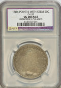 Early Half Dollars: , 1806 50C Pointed 6, Stem--Improperly Cleaned--NCS. VG Details.O-120. NGC Census: (24/937). PCGS Population (15/837). Mint...