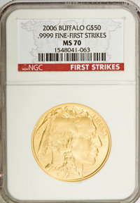 2006 $50 Buffalo One Ounce Gold MS70 NGC. .9999 Fine-First Strikes. NGC Census: (0). PCGS Population (392). Numismedia W...