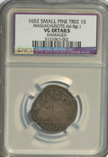 1652 SHILNG Pine Tree Shilling, Small Planchet, Massachusetts(66.8gr.)--Damaged--NCS. VG Details. NGC Census: (0/0). PCG...