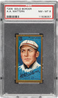 Baseball Cards:Singles (Pre-1930), 1911 T205 Gold Border A.A. Mattern PSA NM-MT 8 - Pop 2 With None Higher! ...