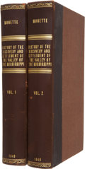 Books:First Editions, John W. Monette. History of the Discovery and Settlement of theValley of the Mississippi, by the Three Great Euro...(Total: 2 Items)