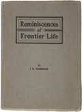 Books:First Editions, Isaac B. Hammond. Reminiscences of Frontier Life.[Portland]., 1904. First edition. 8vo. 134pp. Illustrations. O...