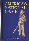 "Baseball Collectibles:Others, 1911 ""America's National Game"" by A.G. Spalding. ..."