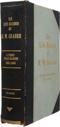 Books:First Editions, H. W. Graber. The Life Record of H. W. Graber, a Terry TexasRanger; Sixty-Two Years in Texas. [Dallas], 1916. First...