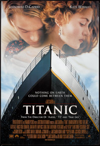 "Titanic (20th Century Fox, 1997). One Sheet (27"" X 40"") DS Style A. Drama"