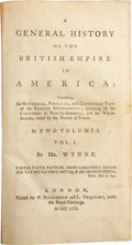 Books:Non-fiction, Mr. Wynne [John Huddlestone]. A General History of the BritishEmpire in America. London: W. Richardson and L. Urquh...(Total: 2 Items)