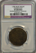 1785 COPPER Connecticut Copper, Bust Right--Environmental Damaged--VF20 NCS. VF20 Details. NGC Census: (0/0). PCGS Popul...