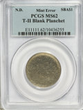 Errors, Undated Susan B. Anthony Dollar--Type Two Blank Planchet--MS62PCGS.. From The Thrifty Scot Collection....