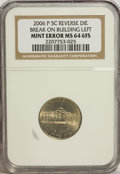 Errors, 2006-P 5C Jefferson Nickels Reverse Die Break on Building Left MS64 6 FS NGC....