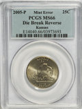 Errors, 2005-P 25C Statehood Quarters Kansas Die Break Reverse MS66PCGS....