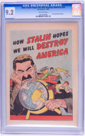 Golden Age (1938-1955):Non-Fiction, How Stalin Hopes We Will Destroy America #nn (Joe Lowe Co., 1951)CGC NM- 9.2 Off-white pages....