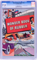 Golden Age (1938-1955):Non-Fiction, Wonder Book of Rubber #nn (B. F. Goodrich, 1947) CGC VF- 7.5Off-white to white pages....