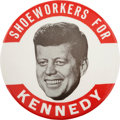 """Political:Pinback Buttons (1896-present), John F. Kennedy: Classic """"Shoeworkers For Kennedy"""" Button...."""