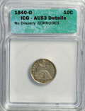 Seated Dimes: , 1840-O 10C No Drapery--Corroded--ICG. AU53 Details. NGC Census: (0/13). PCGS Population (4/16). Mintage: 1,175,000. Numisme...