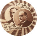 """Political:Pinback Buttons (1896-present), McKinley and Bryan: Classic """"Eclipse"""" Button from the 1900Campaign. ..."""