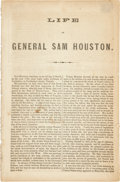 Autographs:Statesmen, [Sam Houston] Life of General Sam Houston. Washington, D.C.:J. T. Towers, n.d. 8vo. 15pp. The final paragraph a...