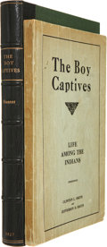 Books:First Editions, J. Marvin Hunter. The Boy Captives, Being the True Storyof the Experiences and Hardships of Clinton L. Smith and ...