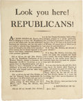"Miscellaneous:Broadside, Circular: ""Look you here! REPUBLICANS!"" One page, 6.5"" x 8"",April 1813, n.p., though likely New York. Signed in..."