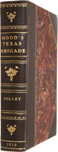 Books:First Editions, J. B. Polley. Hood's Texas Brigade; Its Marches, Its Battles,Its Achievements. New York: Neale Publishing Company, ...