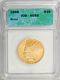 1908 $10 Motto AU55 ICG. NGC Census: (64/2805). PCGS Population (164/2342). Mintage: 341,300. Numismedia Wsl. Price for...