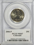 Statehood Quarters, 2006-P 25C Colorado MS67 PCGS. PCGS Population (237/18). Numismedia Wsl. Price for NGC/PCGS coin in MS6...