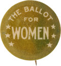 """Political:Pinback Buttons (1896-present), Woman's Suffrage: Most Unusual """"Ballot for Women"""" Design...."""