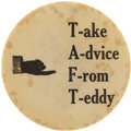 Political:Pinback Buttons (1896-present), Taft and Roosevelt: Extremely Rare Large 1908 Slogan Button....