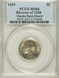 Jefferson Nickels, 1939 5C Reverse of 1938 MS66 PCGS. Ex:Omaha Bank Hoard. PCGSPopulation (200/24). NGC Census: (150/413). Mintage: 120,627,5...