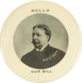 "Political:Pinback Buttons (1896-present), William Howard Taft: Mammoth 6"" Button with Great Slogan...."