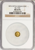 California Fractional Gold, 1876 25C Indian Octagonal 25 Cents, BG-799F, Low R.6, MS64Prooflike NGC....