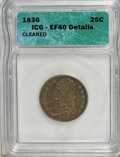 Bust Quarters: , 1836 25C --Cleaned--ICG. XF40 Details. NGC Census: (10/72). PCGS Population (17/72). Mintage: 472,000. Numismedia Wsl. Price...