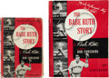 "Baseball Collectibles:Others, 1948 ""The Babe Ruth Story"" by Babe Ruth, Bob Considine withIllustrated Edition. ... (Total: 2 items)"