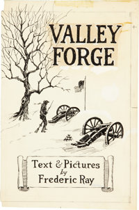 Fred Ray Valley Forge Book Cover Illustration Original Art (Ray, 1951-76).... (Total: 3 Items)