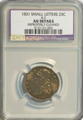 Bust Quarters: , 1831 25C Small Letters--Improperly Cleaned--NCS. AU Details. B-2. NGC Census: (20/339). PCGS Population (32/265). Mintage:...