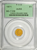 California Fractional Gold, 1871 $1 Liberty Octagonal 1 Dollar, BG-1109, Low R.4, AU55 PCGS.Display Box and Certificate of Authenticity included. PCGS...