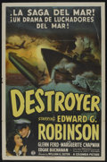 "Movie Posters:War, Destroyer (Columbia, 1943). Spanish Language One Sheet (27"" X 41"").War. Starring Edward G. Robinson, Glenn Ford, Marguerite..."