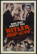 """Movie Posters:Drama, Hitler - Dead or Alive (Charles House, 1942). One Sheet (27"""" X 41""""). Drama. Starring Ward Bond, Dorothy Tree, Warren Hymer, ..."""