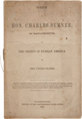 Books:Pamphlets & Tracts, Charles Sumner. Speech of Hon. Charles Sumner of Massachusetts,on the Cession of Russian America to the United States...