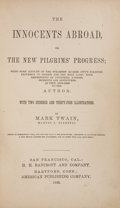 Books:First Editions, Mark Twain. The Innocents Abroad, or the New Pilgrims'Progress. San Francisco: H. H. Bancroft and Company; Hart...