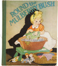 Books:Children's Books, Fern Bisel Peat [illustrator]. Marion L. McNeil. Round theMulberry Bush Illustrated by Fern Bisel Peat. Akron [...