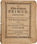 Books:Pamphlets & Tracts, The New-England Primer, Improved; For the More Easy Attainingthe True Reading of English. To Which is Added the Assemblyof...
