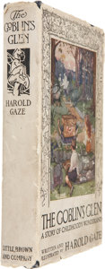 Books:Children's Books, Harold Gaze. The Goblin's Glen. A Story of Childhood'sWonderland. Boston: Little Brown and Company, 1924....