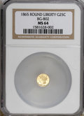 California Fractional Gold, 1865 25C Liberty Round 25 Cents, BG-802, Low R.5, MS64 NGC....