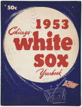 Baseball Collectibles:Publications, 1953 Chicago White Sox Yearbook....
